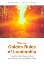 The ten Golden Rules of Leadership af Elizabeth Fox