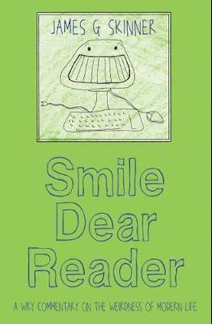 Bog, paperback Smile Dear Reader af James G. Skinner