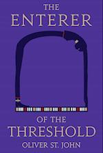 The Enterer of the Threshold