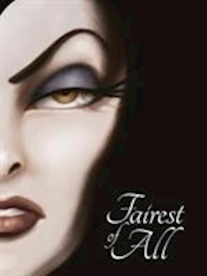 SNOW WHITE: Fairest of All