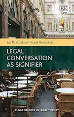 Legal Conversation as Signifier (Elgar Studies in Legal Theory)
