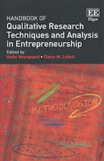 Handbook of Qualitative Research Techniques and Analysis in Entrepreneurship (Research Handbooks in Business and Management Series)