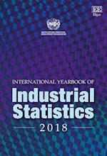 International Yearbook of Industrial Statistics 2018 (International Yearbook of Industrial Statistics Series)