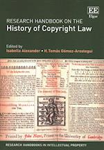 Research Handbook on the History of Copyright Law (Research Handbooks in Intellectual Property Series)