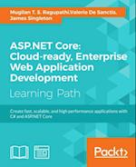 ASP.NET Core: Cloud-ready, Enterprise Web Application Development af James Singleton, Valerio De Sanctis, Mugilan T. S. Ragupathi
