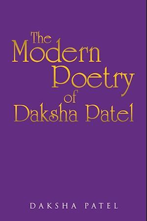 The Poetry of Daksha Patel