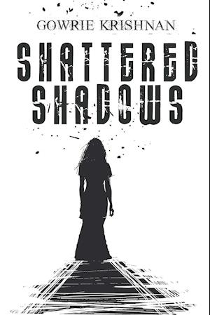 Shattered Shadows