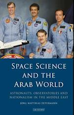 Space Science and the Arab World (Library of Modern Middle East Studies, nr. 215)