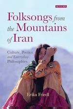 Folksongs from the Mountains of Iran (International Library of Iranian Studies)