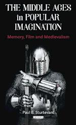 The Middle Ages in Popular Imagination (Library of Medieval Studies)