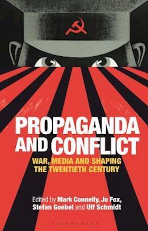 Propaganda and Conflict