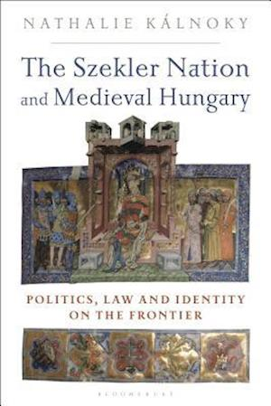 The Szekler Nation and Medieval Hungary