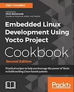 Embedded Linux Development Using Yocto Project Cookbook.