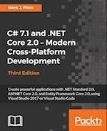 C# 7.1 and .NET Core 2.0 - Modern Cross-Platform Development - Third Edition