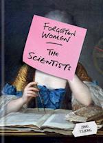 Forgotten Women: The Scientists (Forgotten Women)