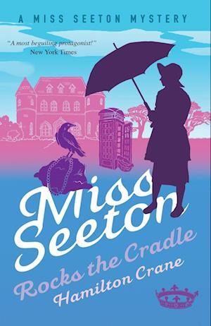 Miss Seeton Mystery: Miss Seeton Rocks the Cradle (Book 13)