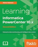 Learning Informatica PowerCenter 10.x