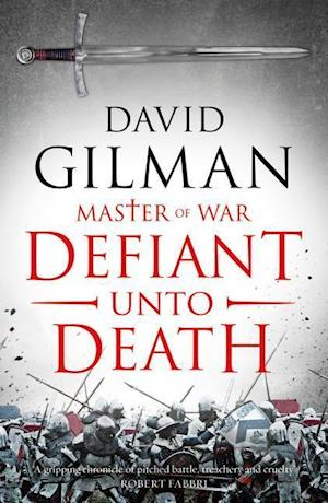 Defiant Unto Death