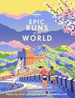 Epic Runs of the World: Explore the world's most thrilling running routes and trails (1st ed. Aug. 19)