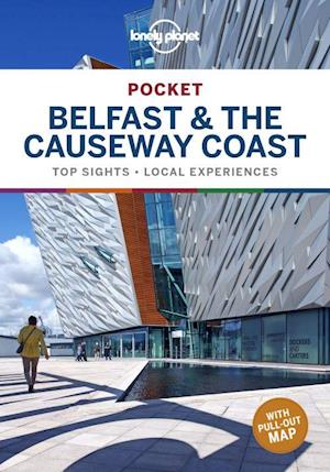 Belfast & the Causeway Coast Pocket, Lonely Planet (1st ed. Feb. 2020)