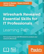 Wireshark Revealed: Essential Skills for IT Professionals