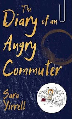 Diary of An Angry Commuter