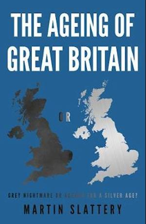 The Ageing of Great Britain
