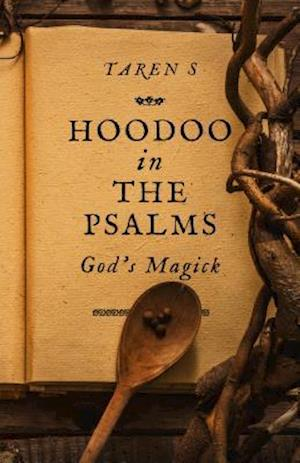 Hoodoo in the Psalms