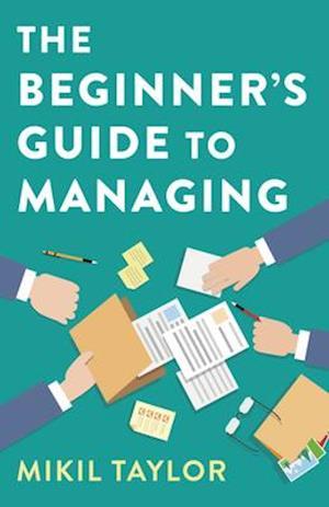 Beginner's Guide to Managing