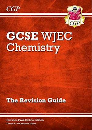New WJEC GCSE Chemistry Revision Guide (with Online Edition)