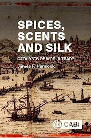 Spices, Scents and Silk