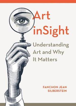 Art inSight - Understanding Art and Why It Matters