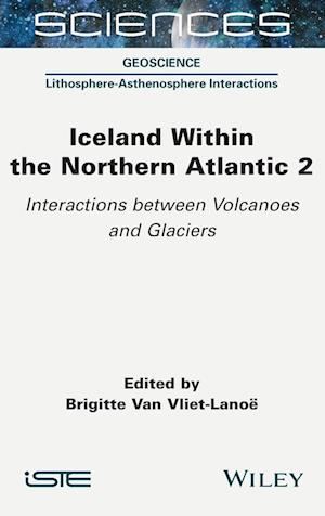 Iceland Within the Northern Atlantic, Volume 2