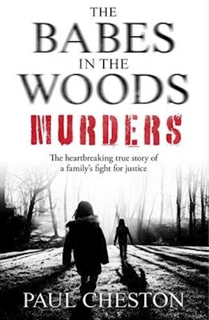 The Babes in the Woods Murders