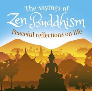 The Sayings of Zen Buddhism