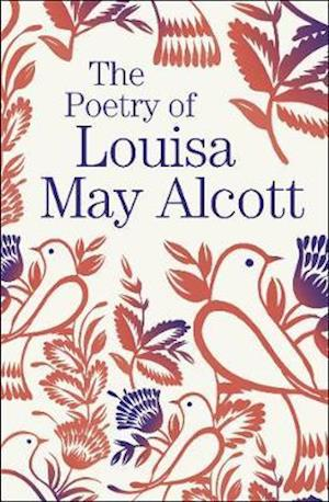 The Poetry of Louisa May Alcott