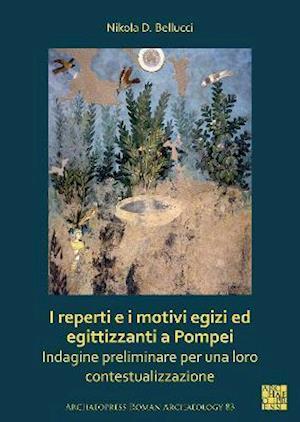 I reperti e i motivi egizi ed egittizzanti a Pompei