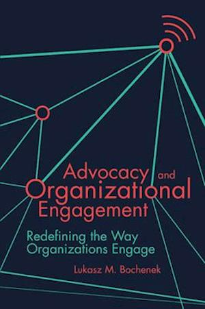 Advocacy and Organizational Engagement