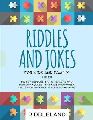 Riddles and Jokes for Kids and Family