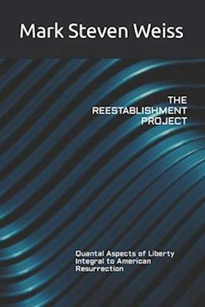 The Reestablishment Project
