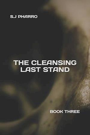 The Cleansing Last Stand (Paperback Edition)