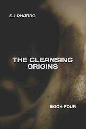 The Cleansing Origins (Paperback Edition)
