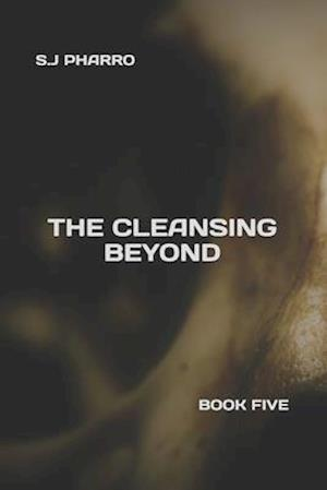 The Cleansing Beyond (Paperback Edition)