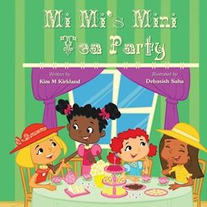 Mi Mi's Mini Tea Party