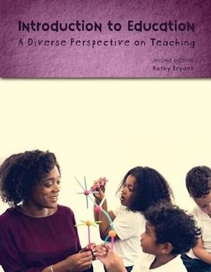 Introduction to Education: A Diverse Perspective on Teaching