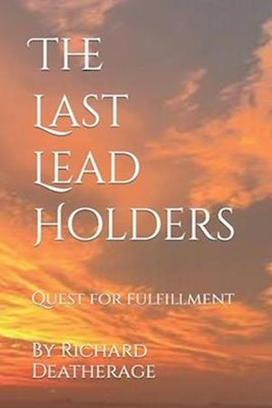 The Last Lead Holder