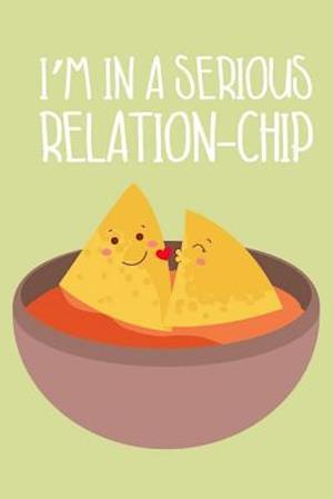 I'm in a Serious Relation-Chip