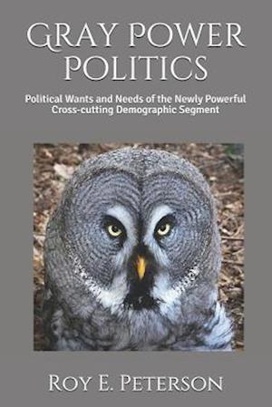 Gray Power Politics