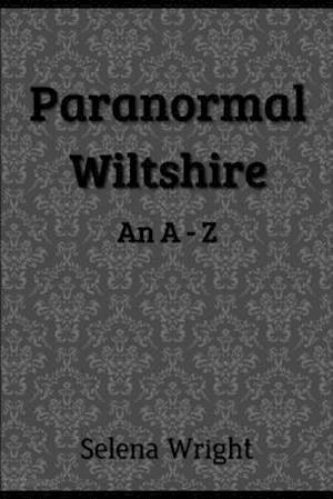 Paranormal Wiltshire