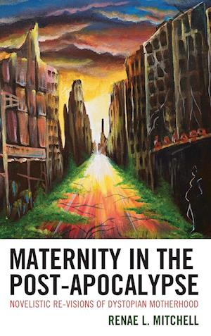 Maternity in the Post-Apocalypse